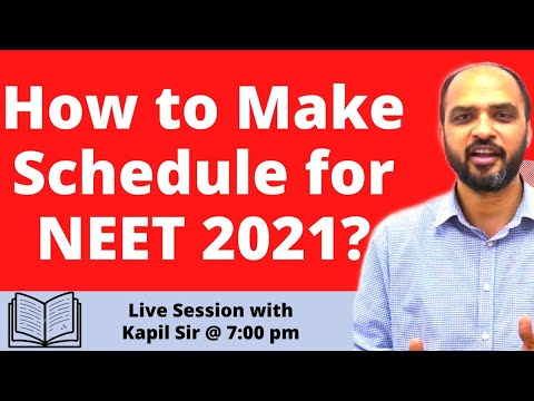 How to Make Schedule for NEET 2021? - Live Session with Kapil sir at 7:00 p.m.