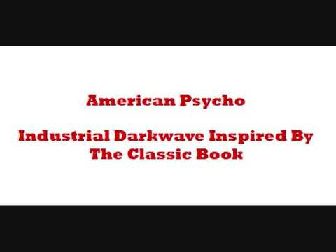 Band of Pain - American Psycho: Industrial Darkwave Inspired By The Classic Book