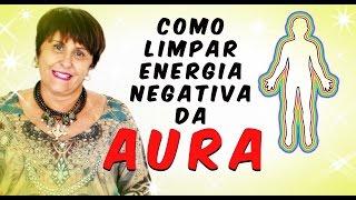Neste vídeo ensino algumas dicas para você limpar sua Aura de energ...