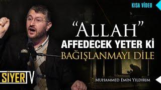 Allah Affedecek Yeter ki Bağışlanmayı Dile | Muhammed Emin Yıldırım (Kısa Video)
