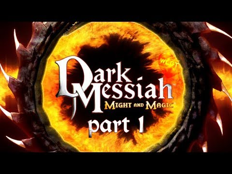 Dark Messiah of Might and Magic (2006). Часть 1. Прохождение от WelovegamesTV / WLGTV!