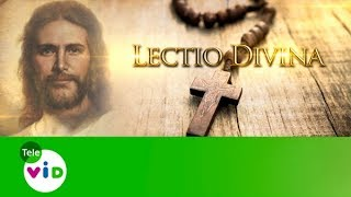 Evangelio De Hoy 12 De Octubre De 2017, Lectio Divina - Tele VID