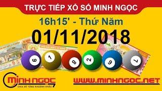 Xổ số Minh Ngọc™ Thứ Năm 01/11/2018 - Kênh chính thức từ Minhngoc.net.vn