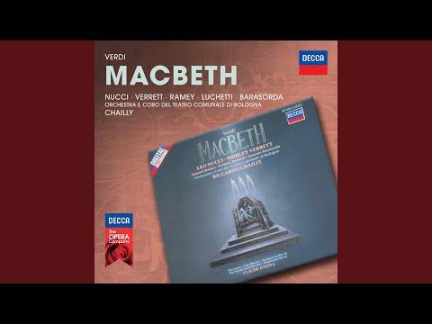 """Verdi: Macbeth - Revised Version 1865 - Act 2 - Coro Di Sicari: """"Chi V'impose Unirvi A Noi?"""""""