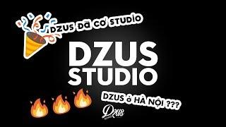 DZUS Records !!! CHÍNH THỨC HOẠT ĐỘNG 🔥🔥