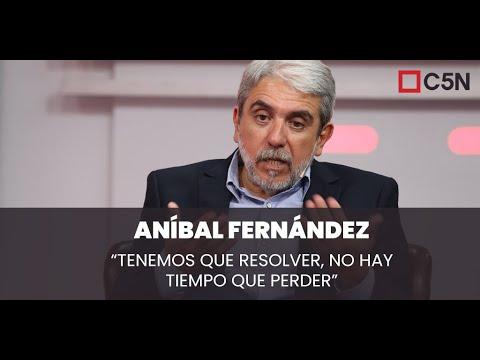 """Download Aníbal Fernández: """"TENEMOS que RESOLVER, no hay tiempo que perder"""""""