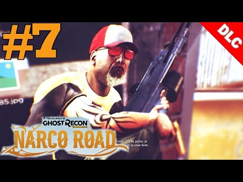 Ghost Recon Narco Road: Le Fric, C'est Chic & Nouveau Joujou  - Walkthrough 7