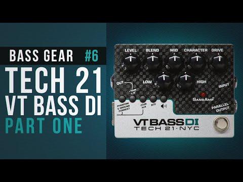 TECH 21 VT BASS DI part 01 in BASS GEAR
