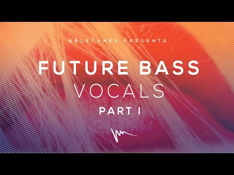 Future Bass Vocals Acapellas Sample Pack :: Abletunes