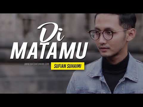 Sufian Suhaimi - Di Matamu (Official Music Video with Lyrics) HD