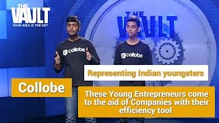 The Vault | Pitch - Collobe - The Efficiency tool solution by two 15 year olds