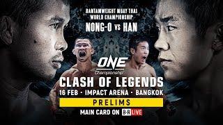 🔴 [Live in HD] ONE Championship: CLASH OF LEGENDS Prelims