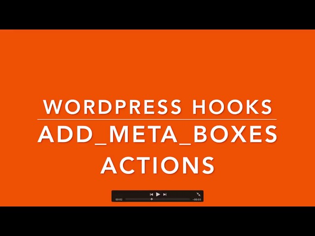 WordPress Hooks Actions add meta boxes Part  21 Example