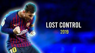 Gambar cover Lionel Messi - Alan Walker ‒ Lost Control ft. Sorana | Skills & Goals 2019