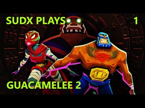 Let's Play Guacamelee 2 (Part 1)