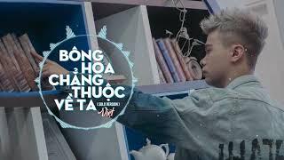 Việt | 1 Hour Solo Version | Bông Hoa Chẳng Thuộc Về Ta