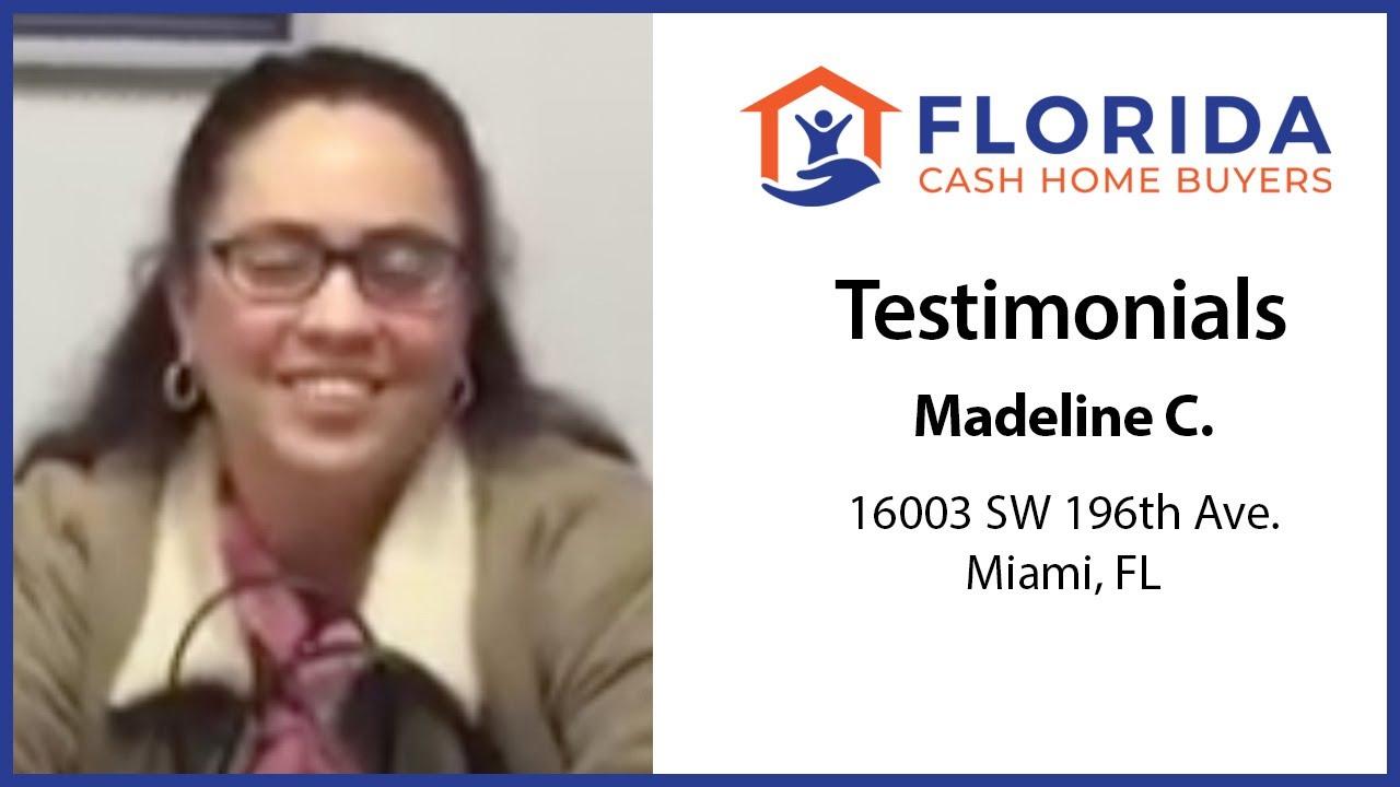 Madeline's Testimonial - FL Cash Home Buyers
