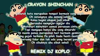 1 Jam+ Crayon Shincan Versi DJ KOPLO