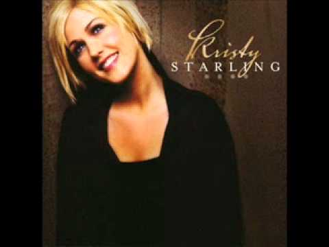 Kristy Starling - As Long As We're Here