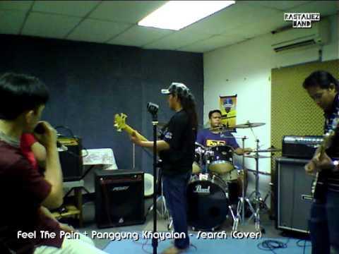 Feel The Pain & Panggung Khayalan - Search (Cover)