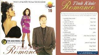 HẢI ÂU CD 016 - TÌNH KHÚC ROMANCE - NGỌC LAN, KIỀU NGA, TRUNG HÀNH