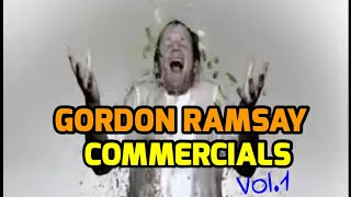 Gordon Ramsay Commercials.