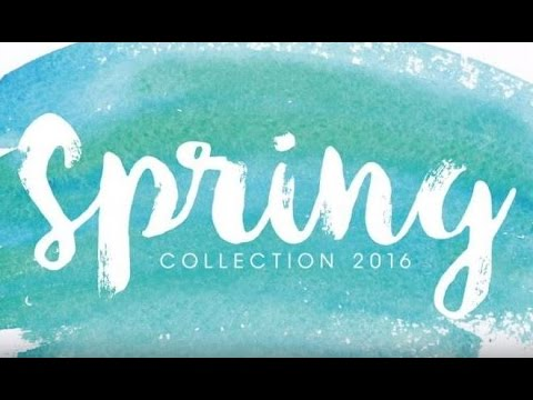 The 2016 Spring Collection - YouTube