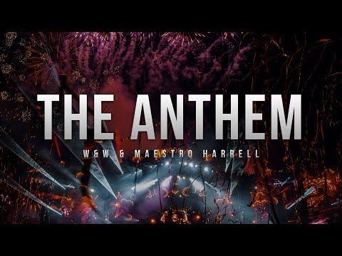 W&W & Maestro Harrell  The Anthem