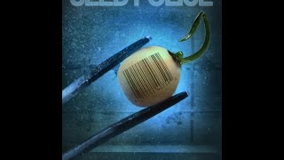 Seed Police