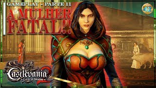 CASTLEVANIA: LORDS OF SHADOW 2 『 Carmilla 』 【Parte 11 - Gameplay PT-BR】