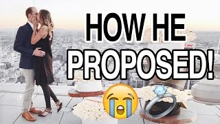 HOW HE PROPOSED: WE'RE ENGAGED!