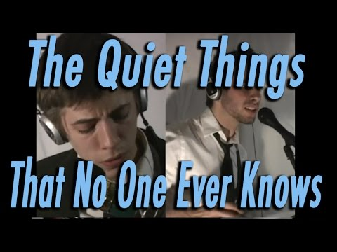 The Quiet Things That No One Ever Knows (Brand New) Cover - Rusty Cage