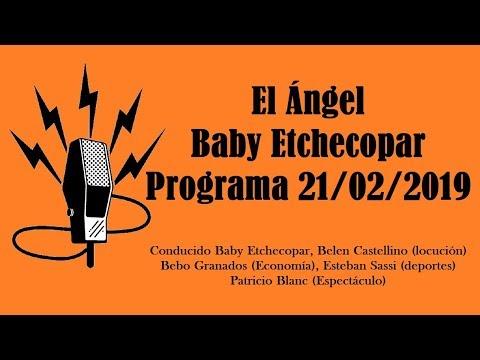El Ángel con Baby Etchecopar Programa 21/02/2019