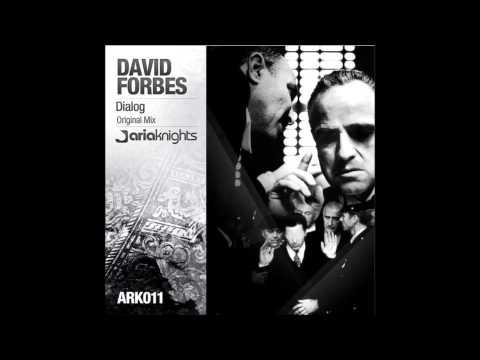 David Forbes - Dialog (Original Mix)