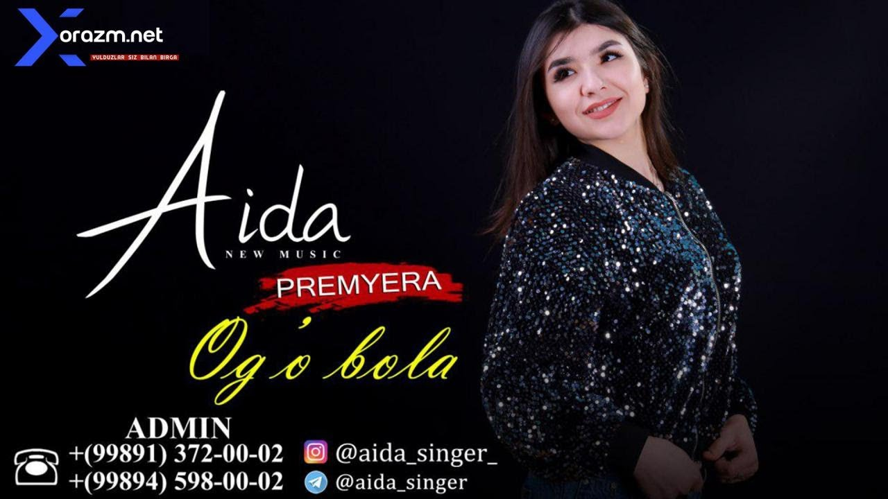 Aida - Og'a bola | Аида - Ога бола (music version)