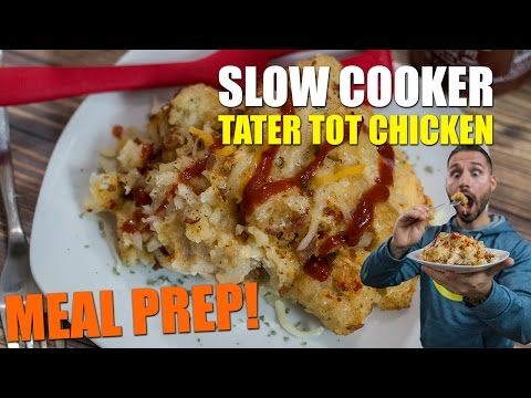 LOADED TATER TOT SLOW COOKER CHICKEN RECIPE