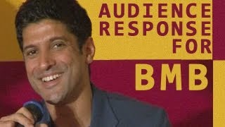 Bhaag Milkha Bhaag actor Farhan talks about the audience response of BMB
