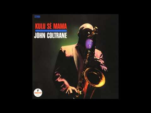 John Coltrane - Selflessness