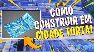 GLITCH OF HOW TO BUILD IN CROOKED CITY-FORTNITE