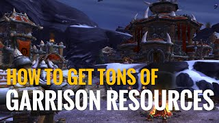 How To Get Garrison Resources Fast And Easy