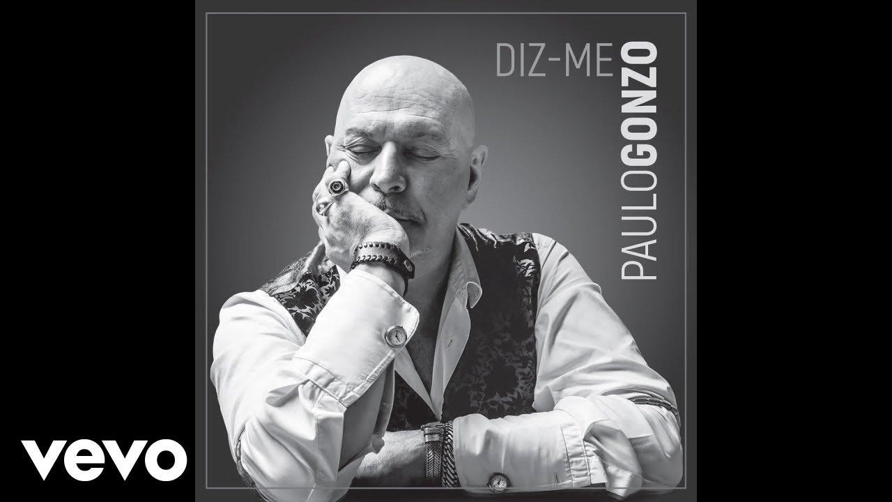 paulo-gonzo-diz-me-audio-paulogonzovevo