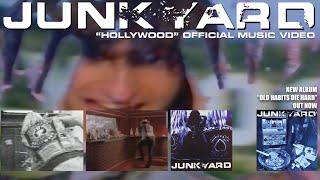 Junkyard - Hollywood [Official Music Video]