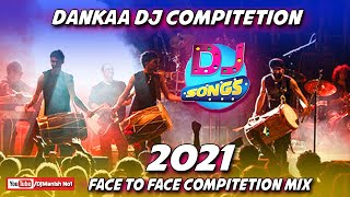 2021 Dankaa Dhol Competition Mix - Feel The Vibration Mix By Dj Manish Dhanbad