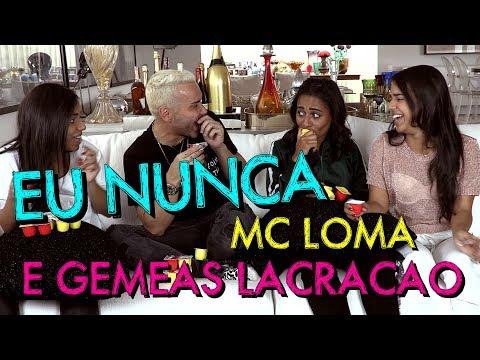 Eu Nunca com Mc Loma e Gêmeas Lacração   #HotelMazzafera