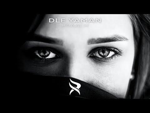 Listen Hraach - Dle Yaman