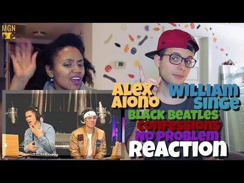 Alex Aiono & William Singe - Black Beatles, Confessions, & No Problem Reaction