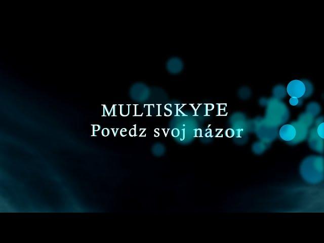Multiskype - Povedz svoj názor - 1.časť (Spánková paralýza)
