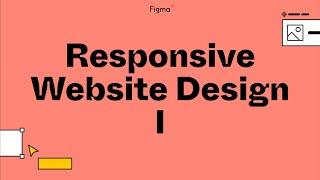 Build it in Figma: Design a responsive website navigation [Part 1]