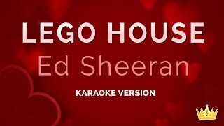 Ed Sheeran - Lego House (Karaoke Version)