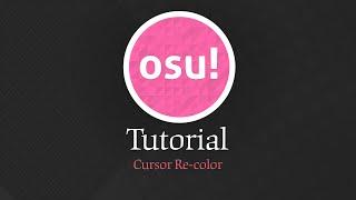 osu! Skin Tutorial: Cursor Re-coloring
